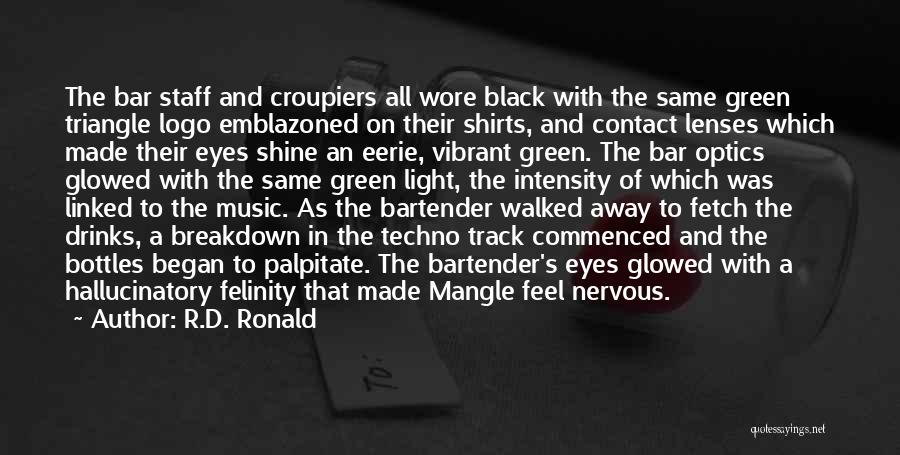 Black Eyes Quotes By R.D. Ronald