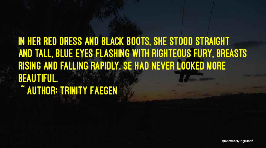 Black Eyes Quotes By Trinity Faegen