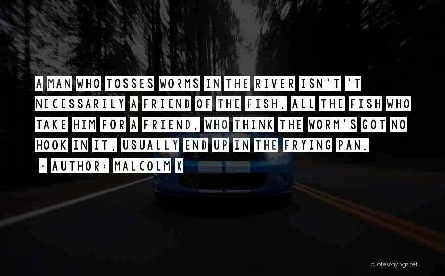 Black History Inspirational Quotes By Malcolm X