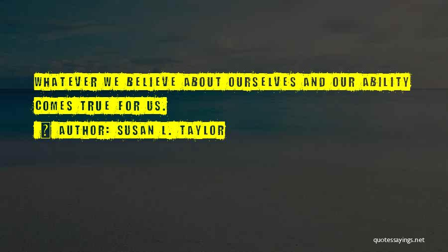 Black History Inspirational Quotes By Susan L. Taylor