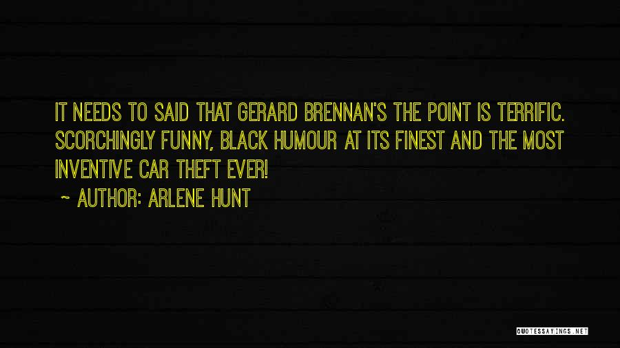 Black Humour Quotes By Arlene Hunt