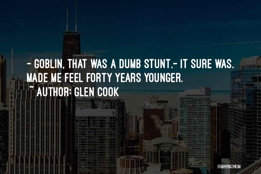 Black Humour Quotes By Glen Cook