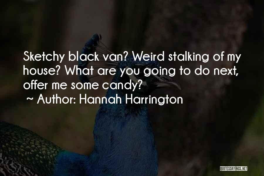 Black Humour Quotes By Hannah Harrington