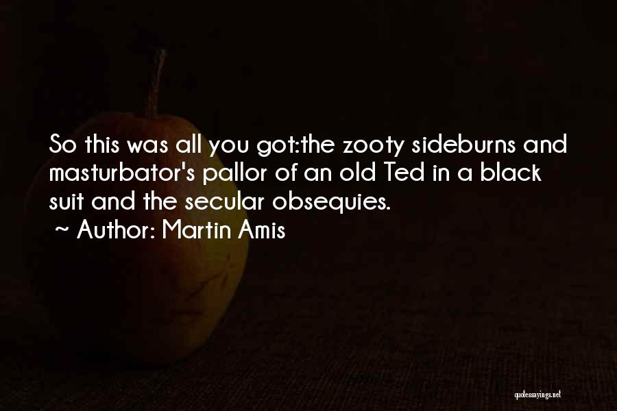 Black Humour Quotes By Martin Amis