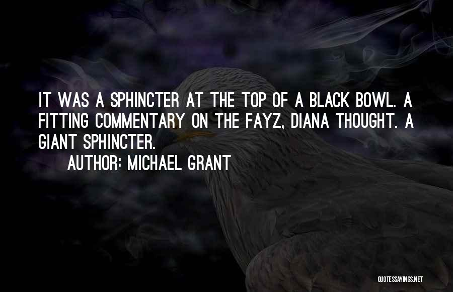 Black Humour Quotes By Michael Grant