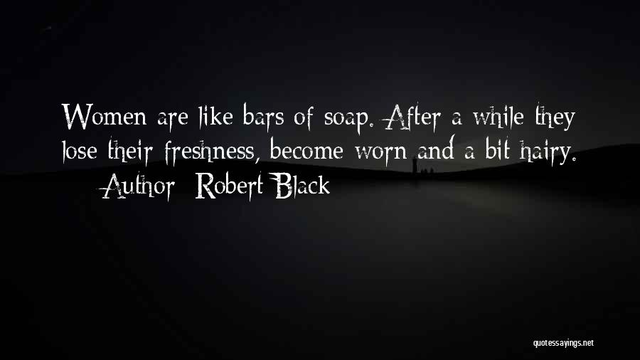 Black Humour Quotes By Robert Black