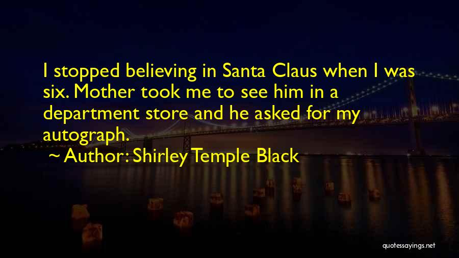Black Humour Quotes By Shirley Temple Black