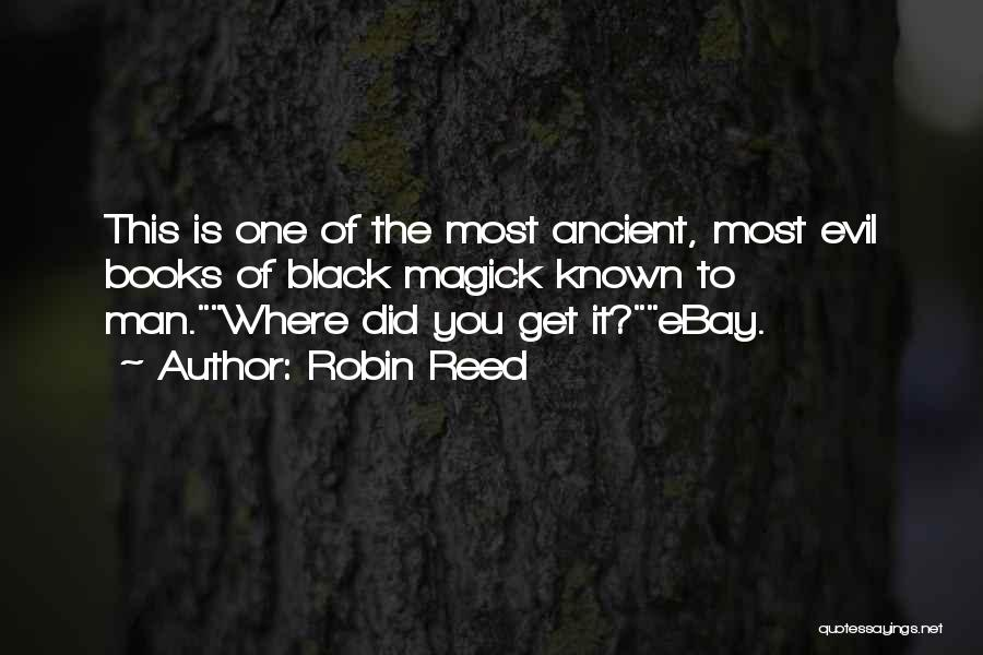 Black Magick Quotes By Robin Reed