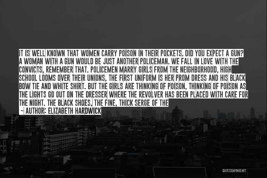 Black N White Dress Quotes By Elizabeth Hardwick