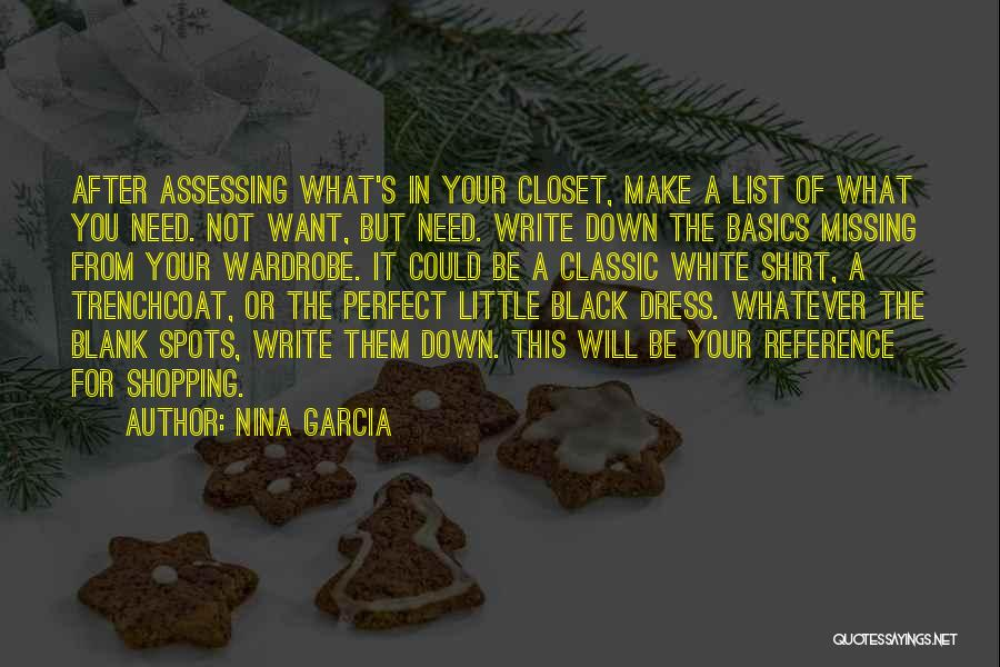 Black N White Dress Quotes By Nina Garcia