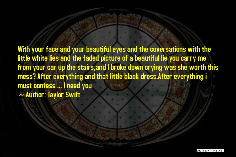 Black N White Dress Quotes By Taylor Swift