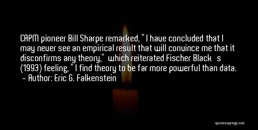 Black Pioneer Quotes By Eric G. Falkenstein