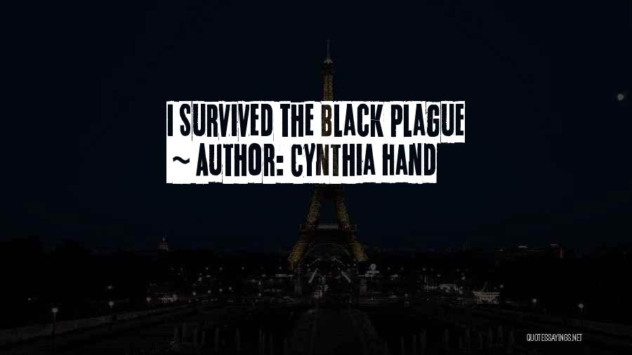 Black Plague Quotes By Cynthia Hand