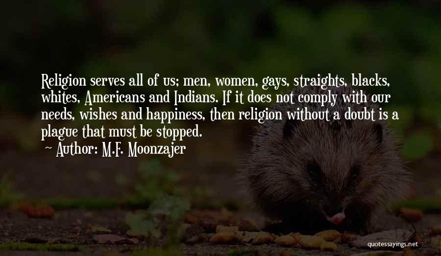 Black Plague Quotes By M.F. Moonzajer