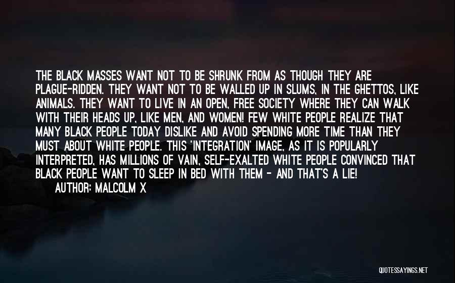 Black Plague Quotes By Malcolm X