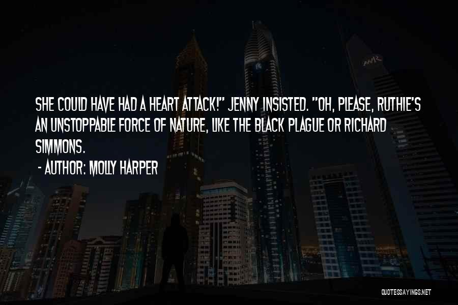 Black Plague Quotes By Molly Harper