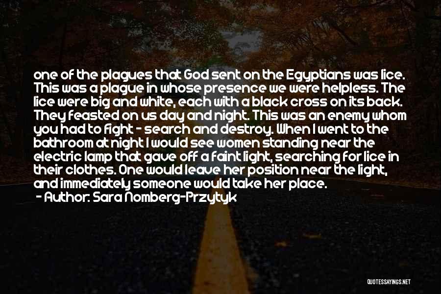Black Plague Quotes By Sara Nomberg-Przytyk