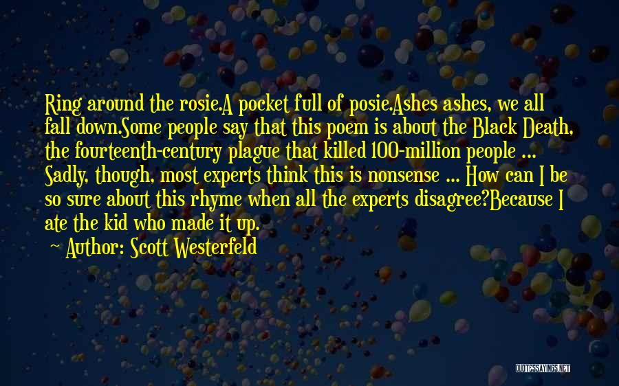 Black Plague Quotes By Scott Westerfeld