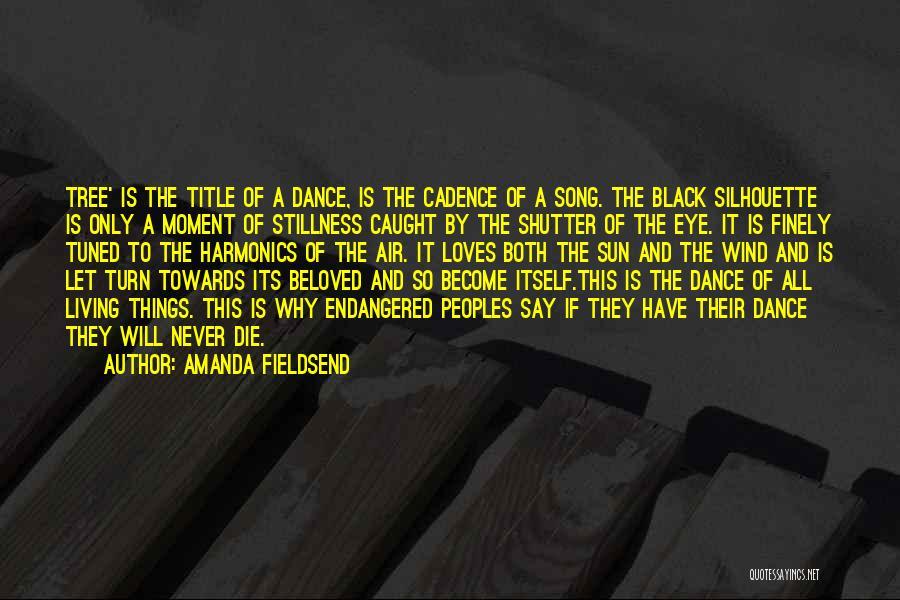 Black Silhouette Quotes By Amanda Fieldsend