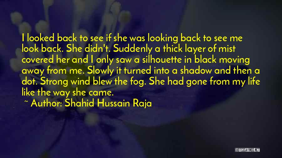 Black Silhouette Quotes By Shahid Hussain Raja