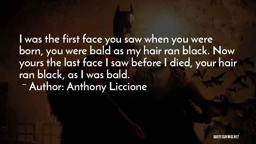 Black Son Quotes By Anthony Liccione