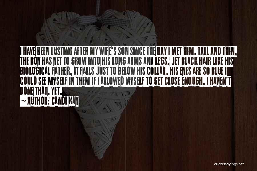Black Son Quotes By Candi Kay
