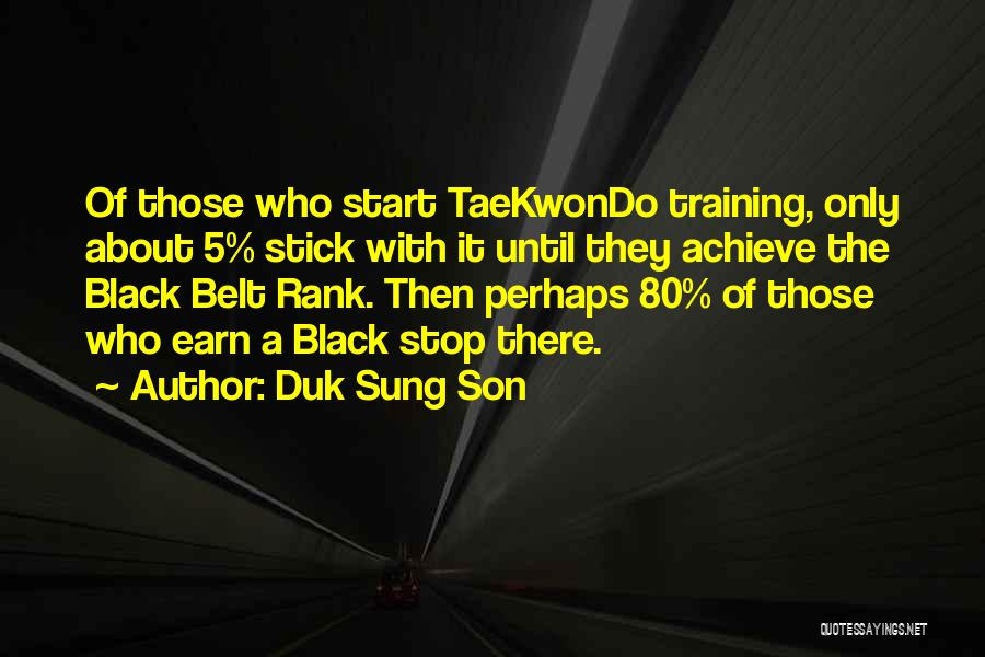 Black Son Quotes By Duk Sung Son