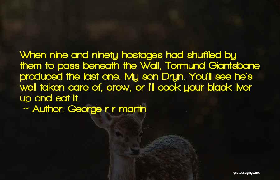Black Son Quotes By George R R Martin