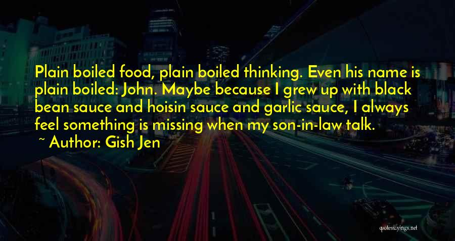 Black Son Quotes By Gish Jen