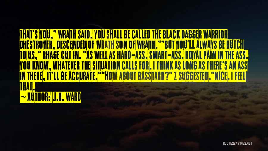 Black Son Quotes By J.R. Ward