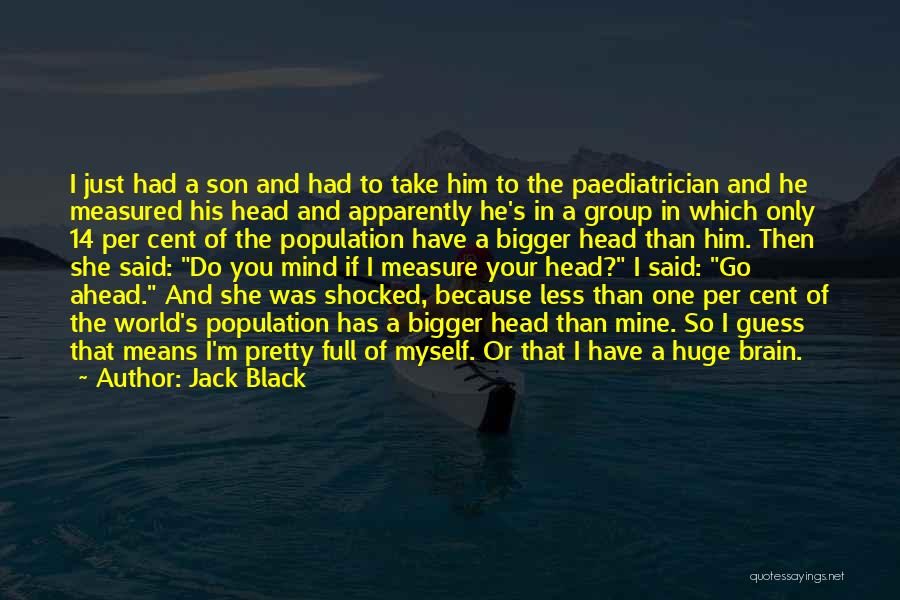 Black Son Quotes By Jack Black