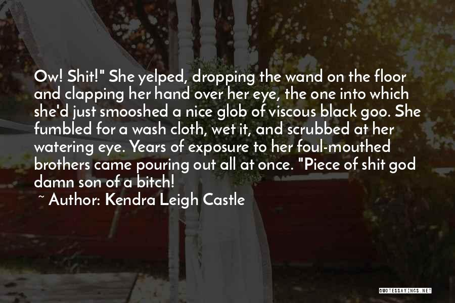 Black Son Quotes By Kendra Leigh Castle