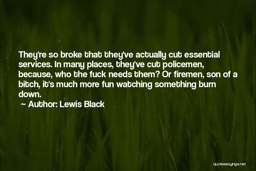 Black Son Quotes By Lewis Black