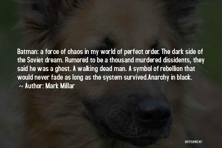 Black Son Quotes By Mark Millar