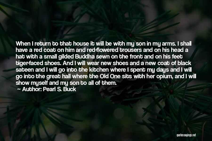 Black Son Quotes By Pearl S. Buck