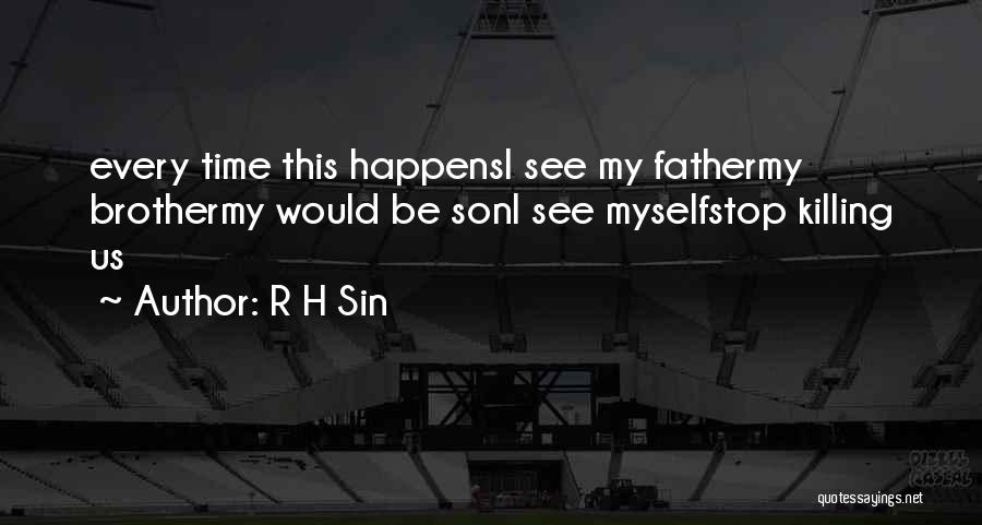 Black Son Quotes By R H Sin