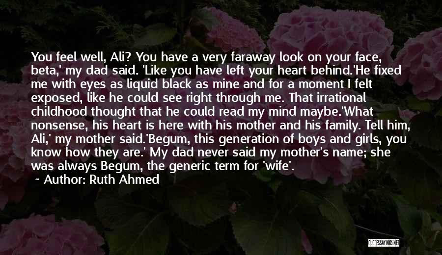 Black Son Quotes By Ruth Ahmed