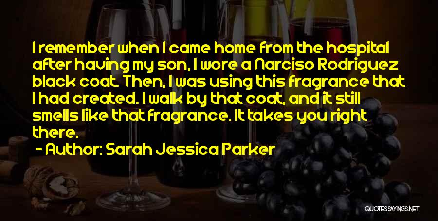 Black Son Quotes By Sarah Jessica Parker