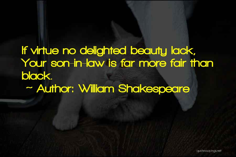 Black Son Quotes By William Shakespeare