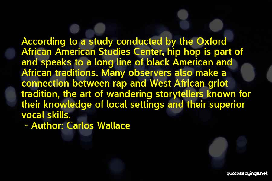 Black Studies Quotes By Carlos Wallace