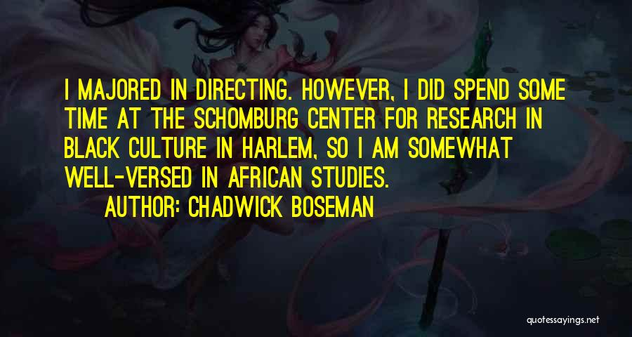 Black Studies Quotes By Chadwick Boseman