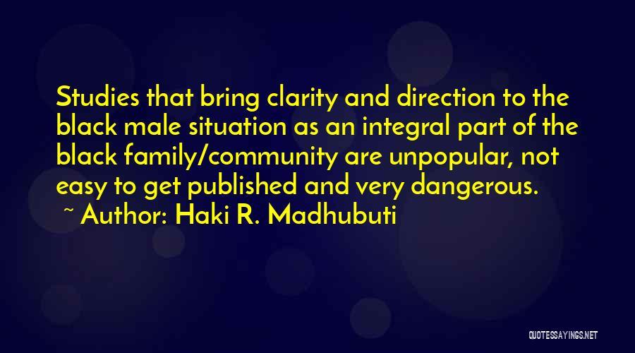 Black Studies Quotes By Haki R. Madhubuti