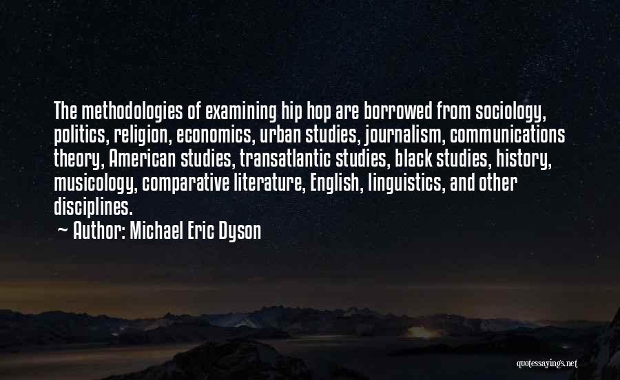 Black Studies Quotes By Michael Eric Dyson