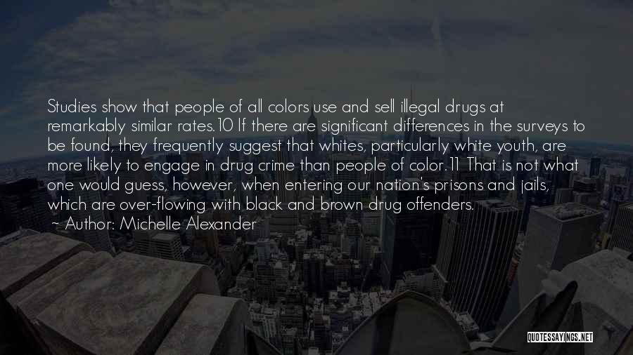 Black Studies Quotes By Michelle Alexander