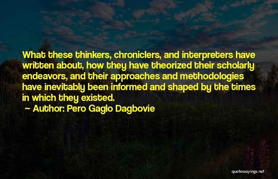 Black Studies Quotes By Pero Gaglo Dagbovie