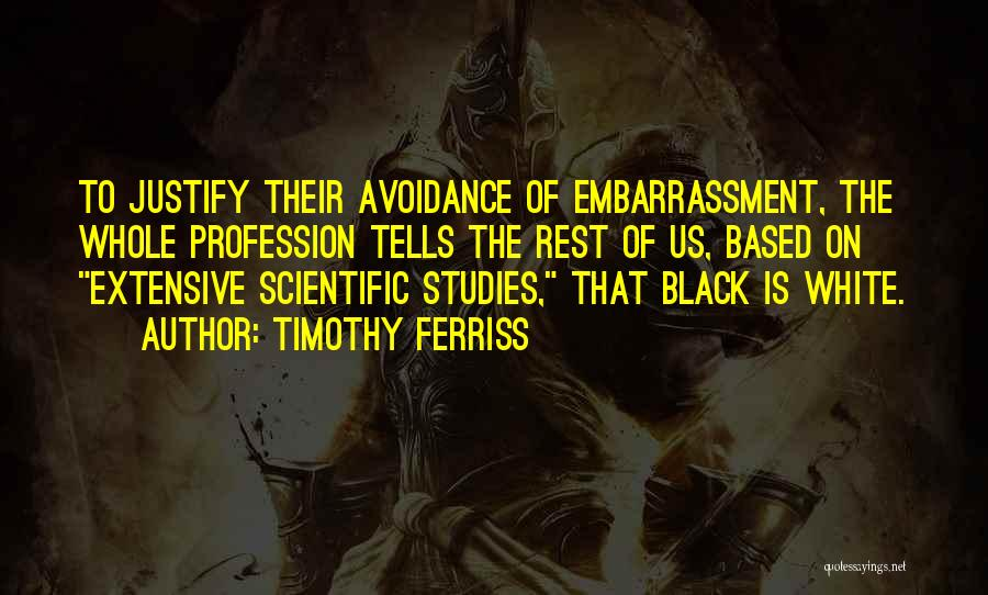 Black Studies Quotes By Timothy Ferriss