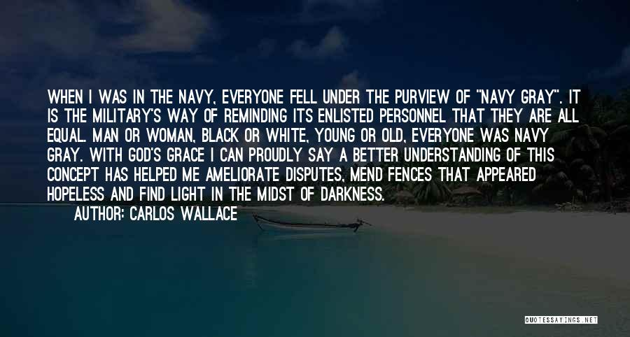Black White And Gray Quotes By Carlos Wallace