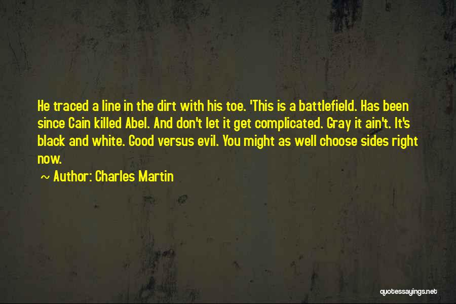 Black White And Gray Quotes By Charles Martin