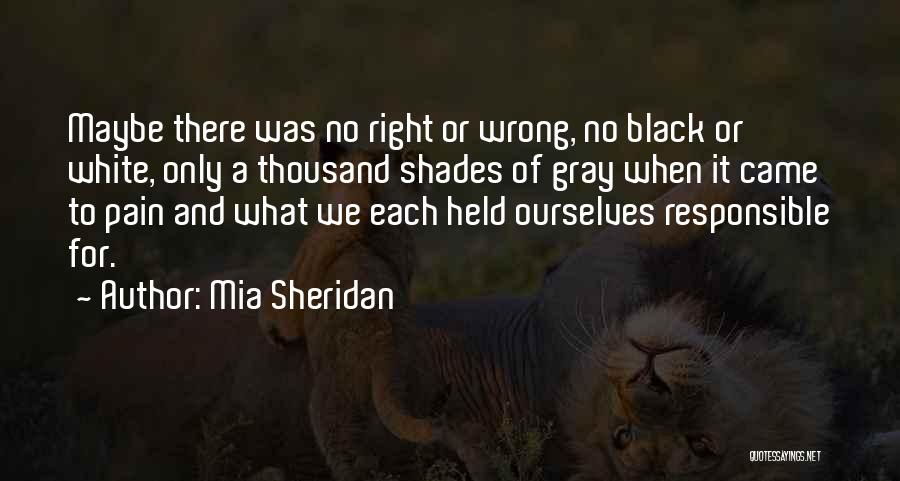 Black White And Gray Quotes By Mia Sheridan
