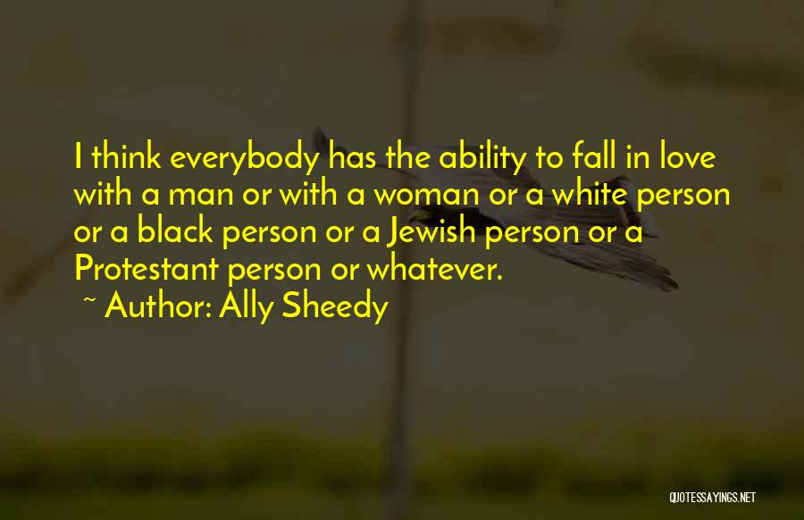 Black Woman White Man Quotes By Ally Sheedy